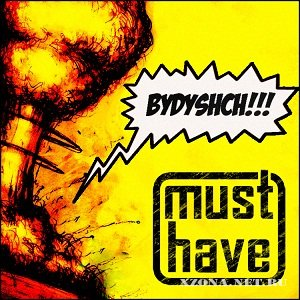 Must have - Bydyshch!!! (EP) (2012)