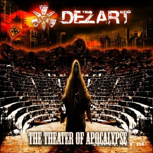 Dezart - The Theater of Apocalypse (2011)