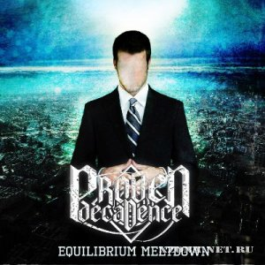 Proven Decadence - Equilibrium Meltdown [EP] (2012)