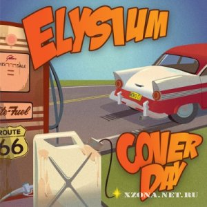 Элизиум / Elysium - Cover Day [Maxi-Single] (2012)