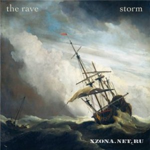 The Rave - Storm! [2012]