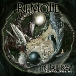Remote - Dualism [EP] (2012)