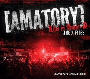 [AMATORY] – The X-Files Live in Saint-P (2012)