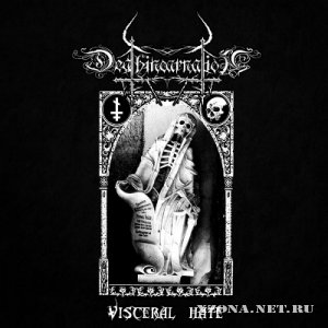 Deathincarnation - Visceral Hate [EP] (2012)