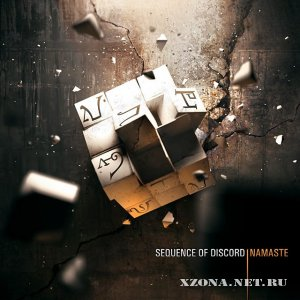 Sequence Of Discord – Namaste (EP) (2012)