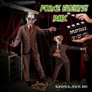 Force Events! & BMX- Split (2012)