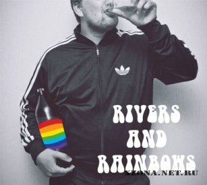 Rivers and Rainbows - Rivers and Rainbows (2012)