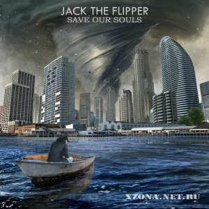 Jack The Flipper - Save Our Souls (2012)