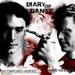 Diary Of Dante – Decomposed Heroes (2012)