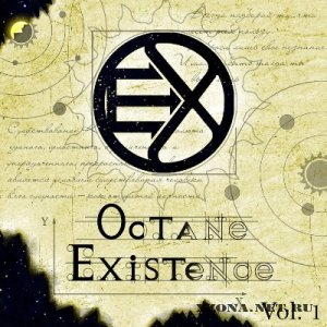 Octane Existence - OEX Vol.1 [EP] (2012)