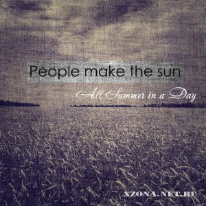 People Make The Sun - All Summer In A Day [EP] (2012)