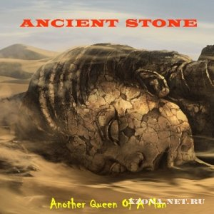 Ancient Stone - Another Queen Of A Man [demo] (2012)