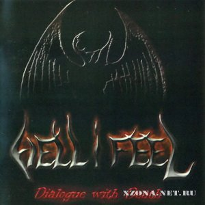 Hell I Feel - Dialogue With Death (2012)