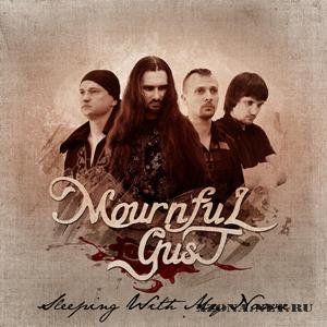 Mournful Gust - Sleeping With My Name [Single] (2012)