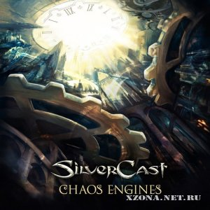 Silvercast - Chaos Engines (2012)