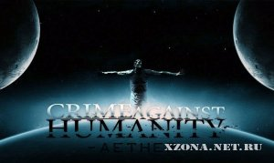 Crime Against Humanity - Aether (EP) (2012)