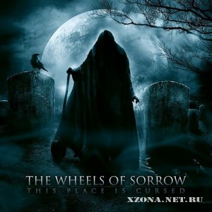 The Wheels Of Sorrow - This Place Is Cursed [EP] (2012)