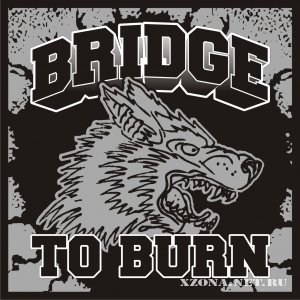 Bridge to Burn - Demo (2012)