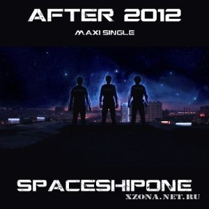 SpaceShipOne - After 2012 [Maxi-single] (2012)