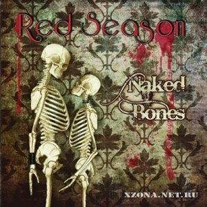 Red Season - Naked Bones (2012)