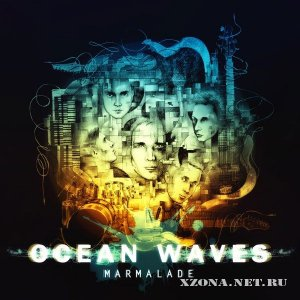 Ocean Waves – Marmalade (2012)