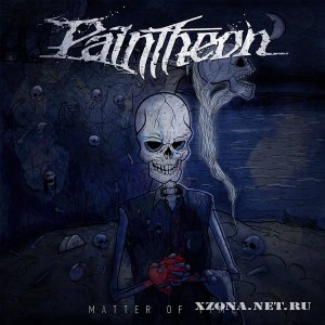 Paintheon - Matter Of Time (EP) (2012)