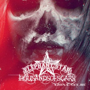 Elephant Star - Thousands Of Scars [EP] (2012)
