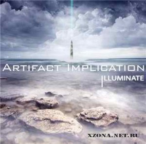 Artifact Implication - !Illuminate EP (2012)