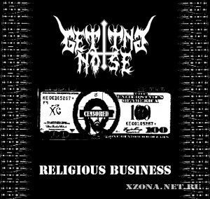 Getting noise - Religious business EP (2012)