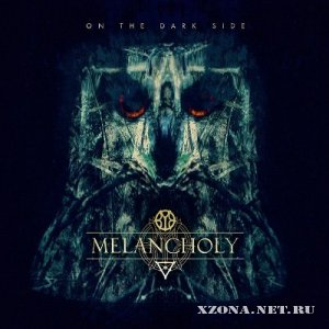 Melancholy - On The Dark Side [EP] (2012)