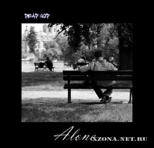 Dead God - Alone [EP] (2012)