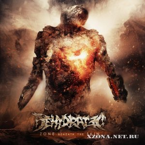 Dehydrated - Zone Beneath The Skin (2012)