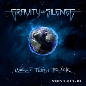 Gravity Of Silence - World Turns Black (EP) (2012)