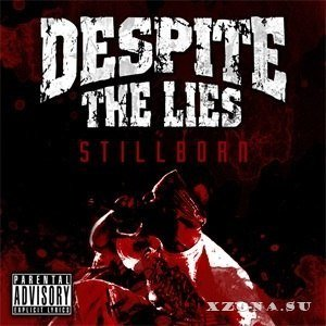 Despite The Lies - Stillborn [Single] (2013)