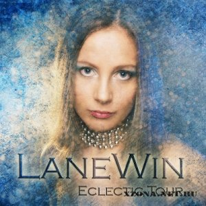 Lanewin - Eclectic Tour (2012)