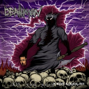 Deathman - All You Need Is Hate [EP] (2012)
