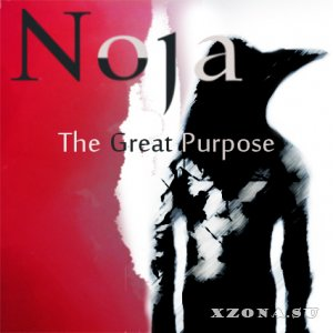 N o j a - The Great Purpose [EP] (2013)