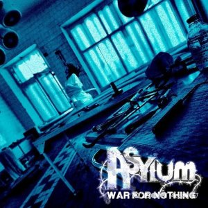 Asylum - War For Nothing [ЕР] (2013)