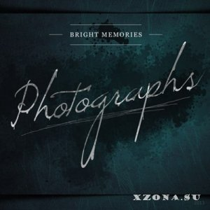 Bright Memories - Photographs [Single] (2013)