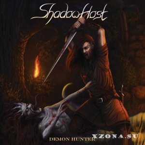 Shadow Host - Demon Hunter [EP] (2012)