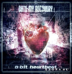 Date My Recovery (D.M.R.) – 8-Bit Heartbeat (EP) (2013)
