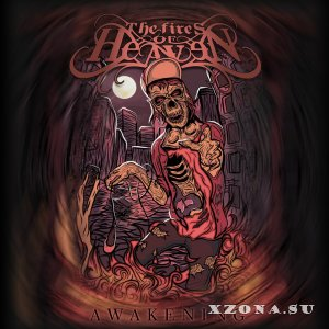 The Fires of Heaven – Awakening [EP] (2013)