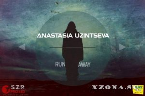 Anastasia Uzintseva - Hey, Friend!/ Run Away [Single] (2013)