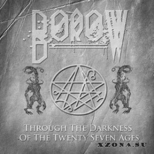 BoroW - Through The Darkness Of The Twenty Seven Ages (single) (2013)