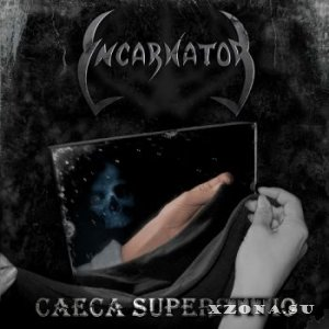 Incarnator - Caeca Superstitio (2013)