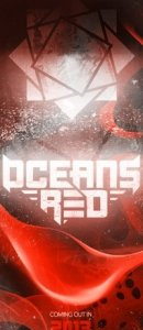 Oceans Red - I'm Glad Because I'm Finally Coming Back (Single) (2013)