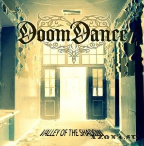 Doom Dance - Valley of the Shadow (2013)
