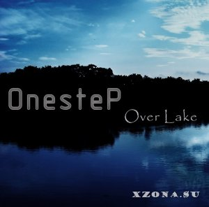 OnesteP - Over Lake [Single] (2013)