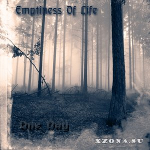 Emptiness Of Life - One Day (2013)