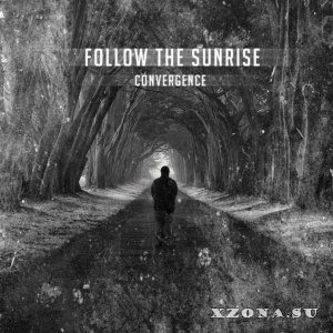 Follow The Sunrise - Convergence (EP) (2013)